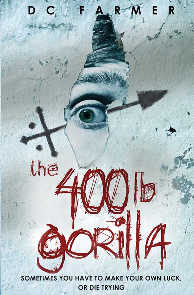 the 400lb Gorilla by DC Farmer