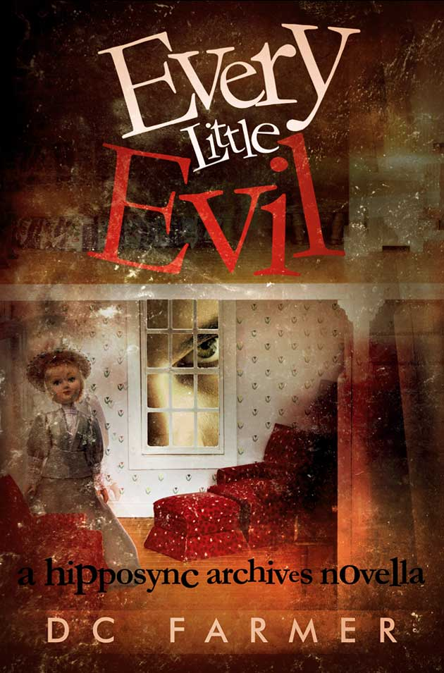 Every Little Evil by DC Farmer